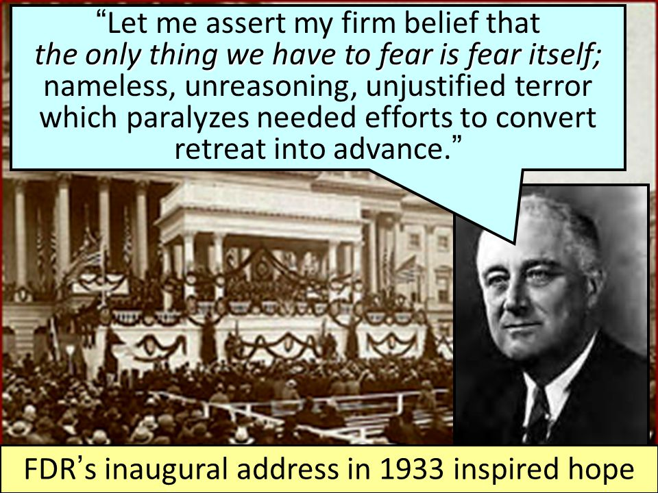 FDR's inaugural address in 1933 inspired hope