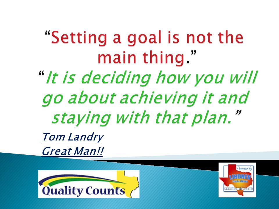 Setting a goal is not the main thing