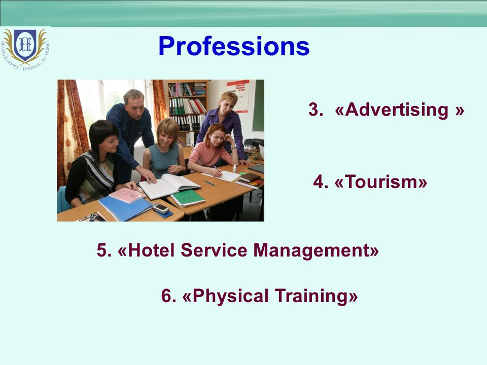 Professions 3. «Advertising » 4. «Tourism»