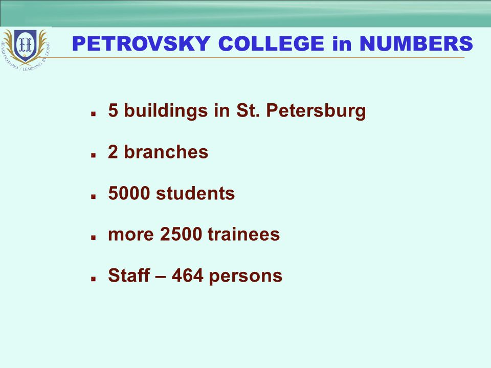 PETROVSKY COLLEGE in NUMBERS