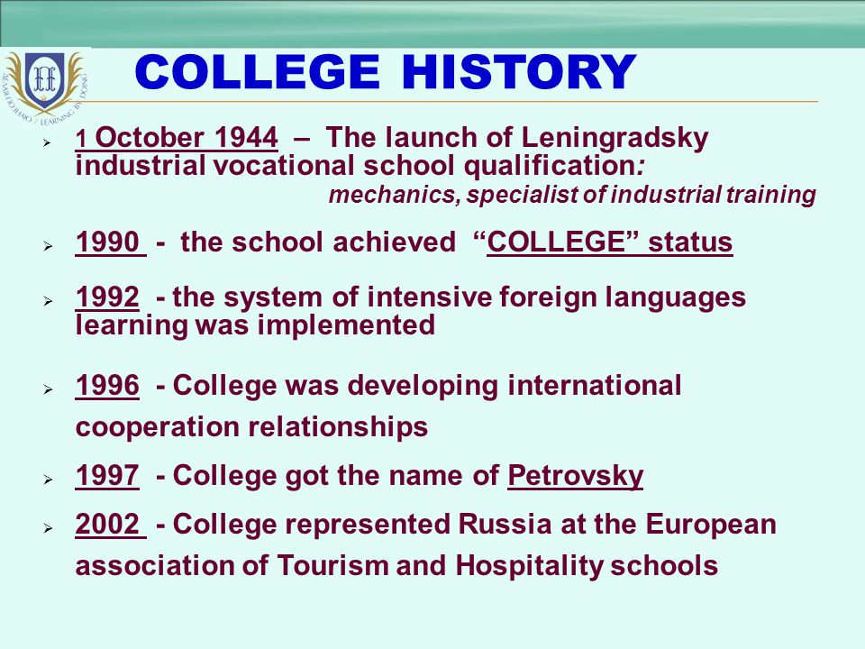 COLLEGE HISTORY 1990 - the school achieved COLLEGE status