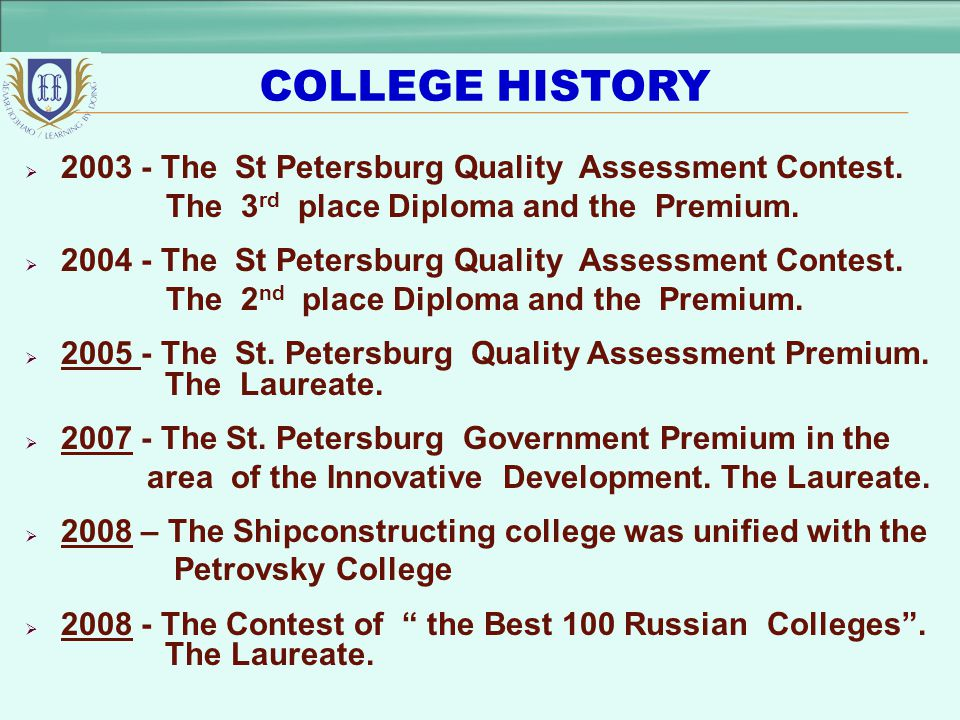 COLLEGE HISTORY 2003 - The St Petersburg Quality Assessment Contest.