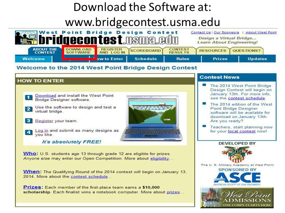 Download the Software at: www.bridgecontest.usma.edu