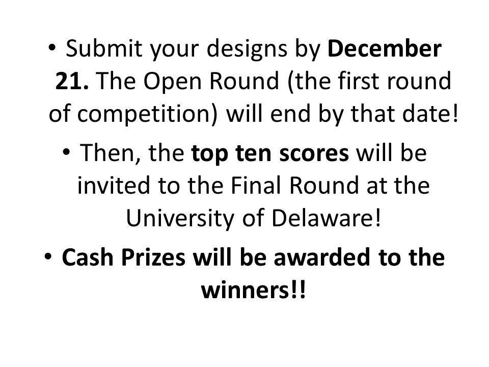 Cash Prizes will be awarded to the winners!!