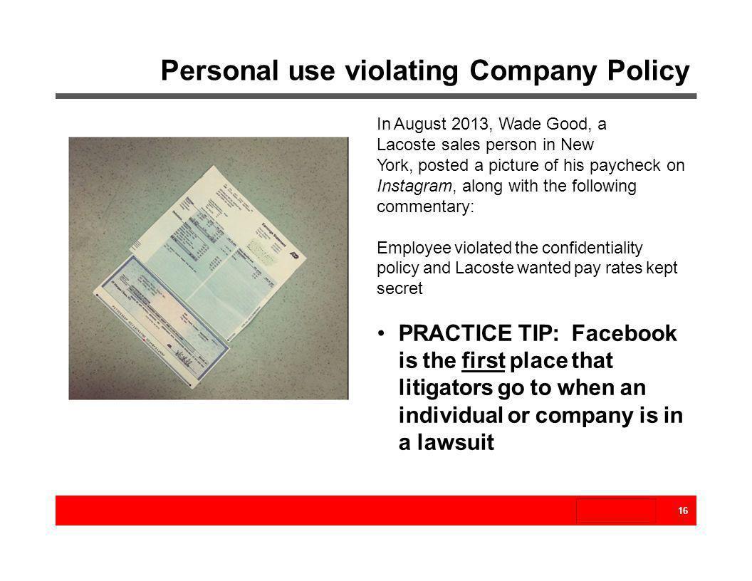 Personal use violating Company Policy