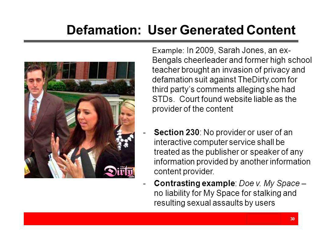 Defamation: User Generated Content
