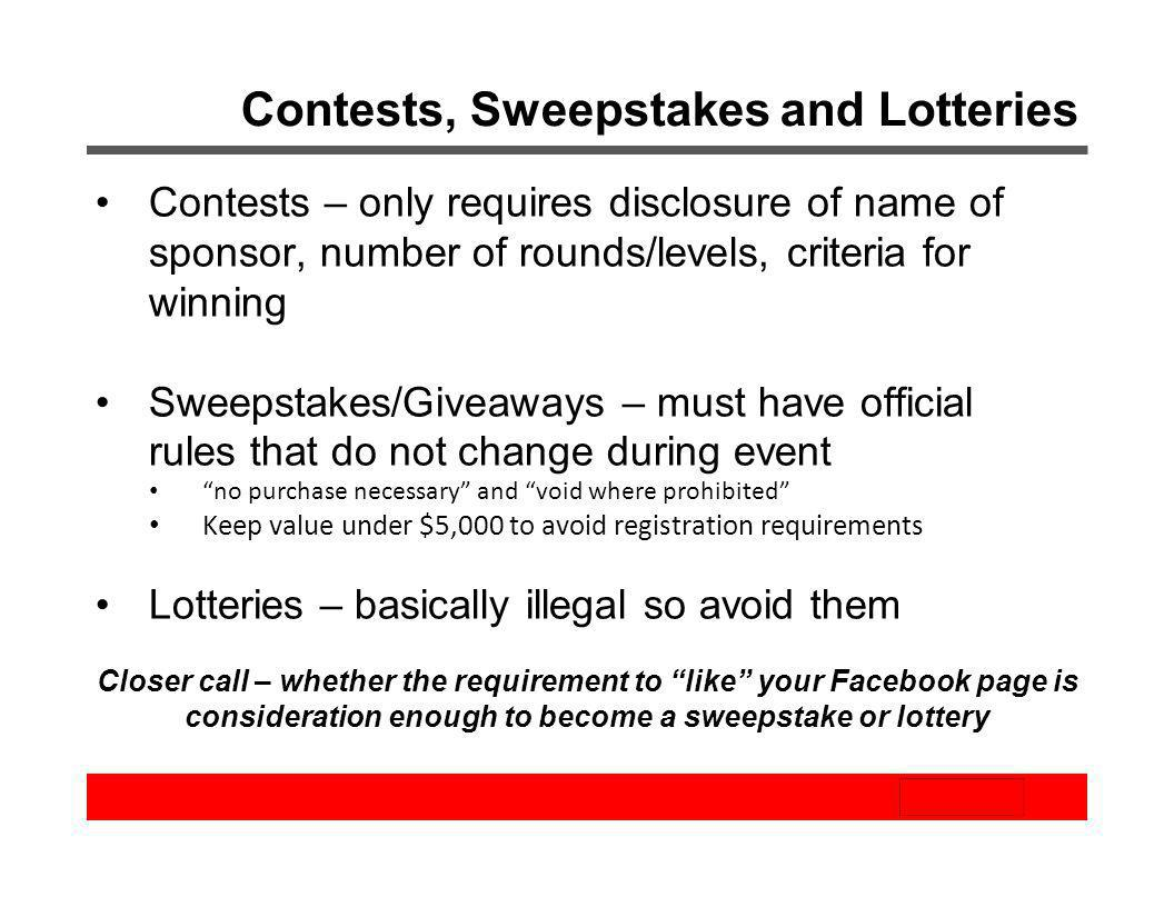 Contests, Sweepstakes and Lotteries