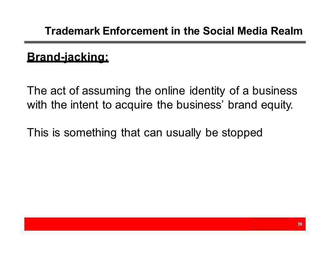 Trademark Enforcement in the Social Media Realm