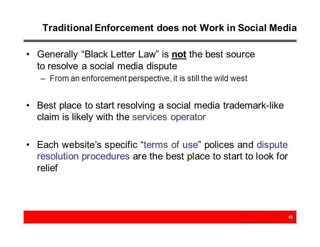 Traditional Enforcement does not Work in Social Media