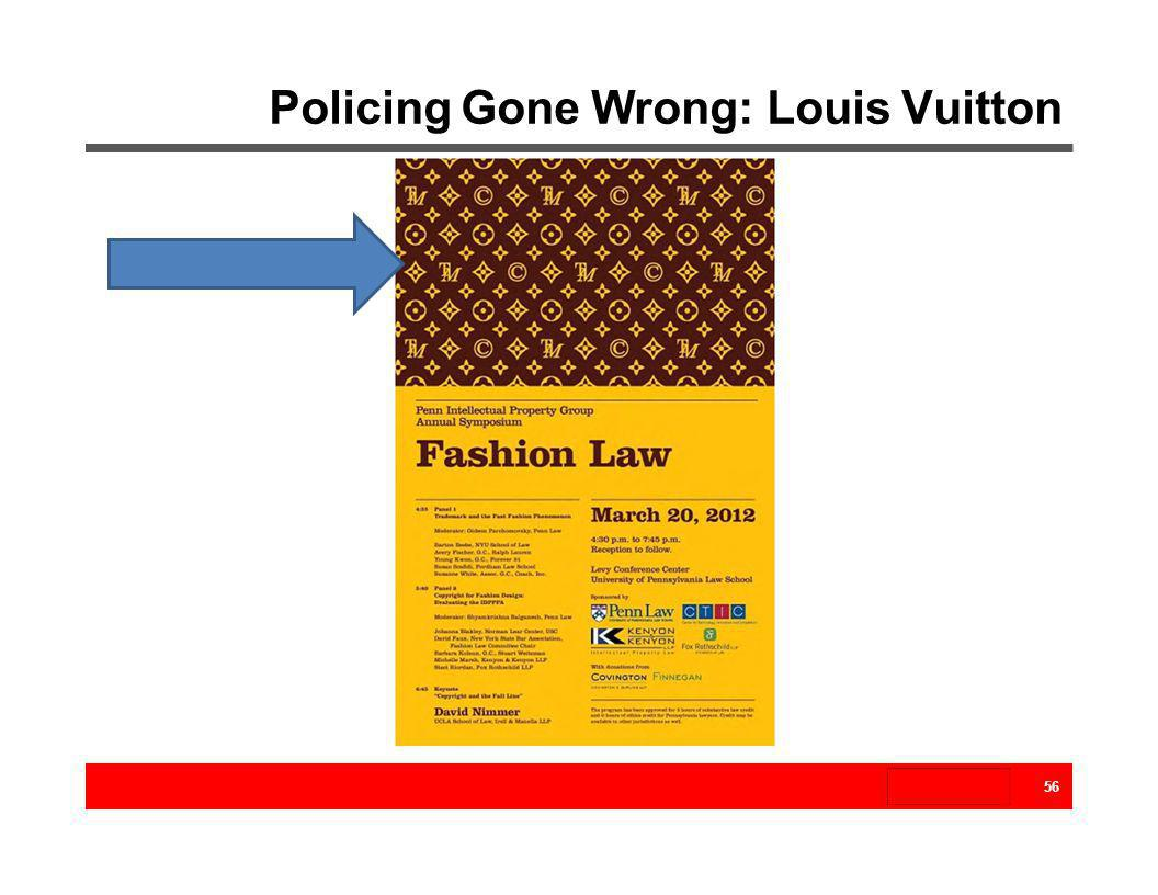 Policing Gone Wrong: Louis Vuitton