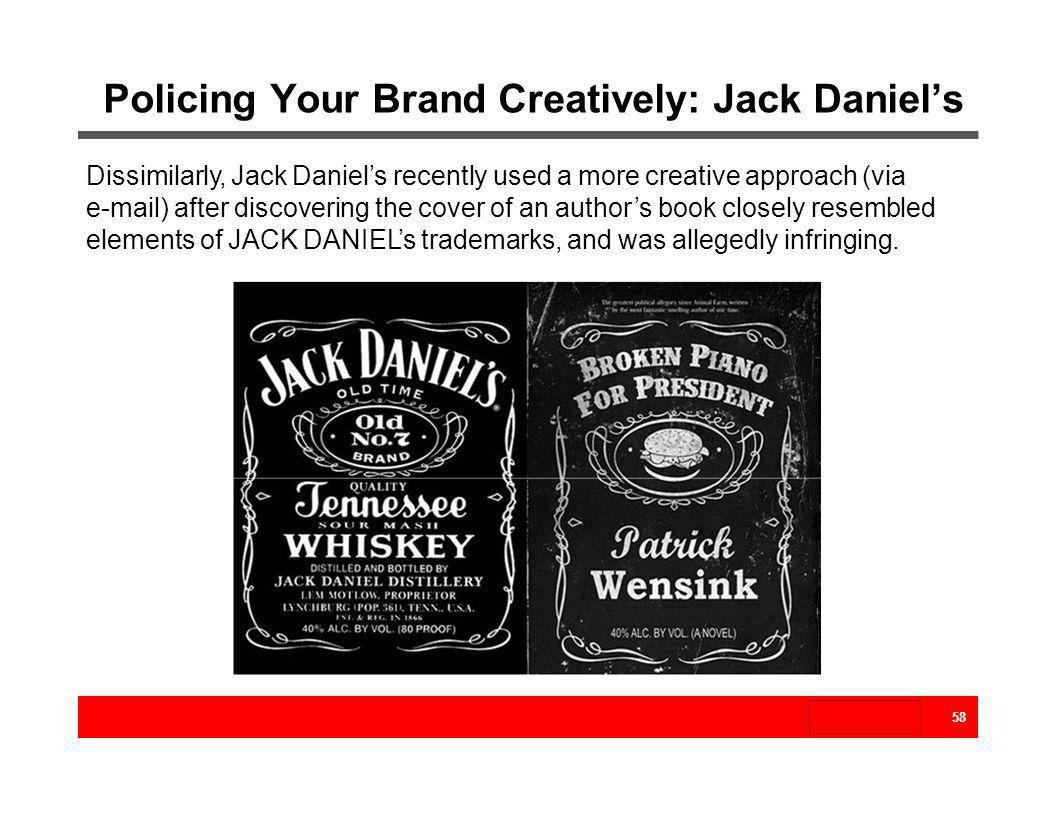 Policing Your Brand Creatively: Jack Daniel's