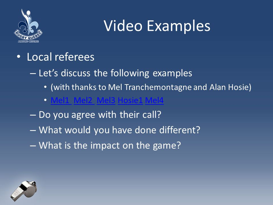 Video Examples Local referees Let's discuss the following examples