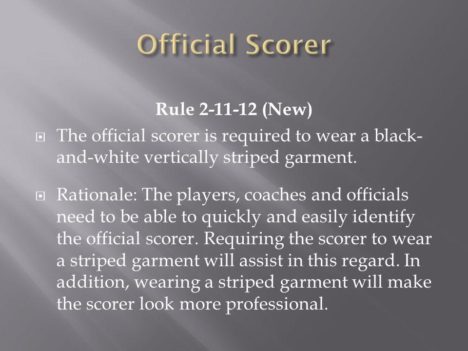 Official Scorer Rule 2-11-12 (New)