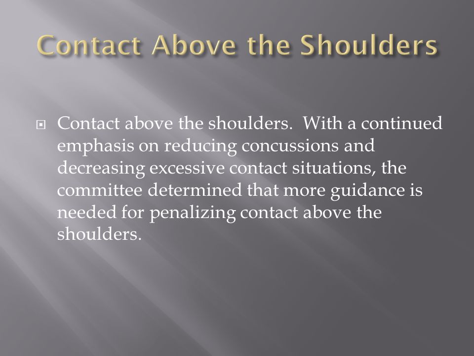 Contact Above the Shoulders