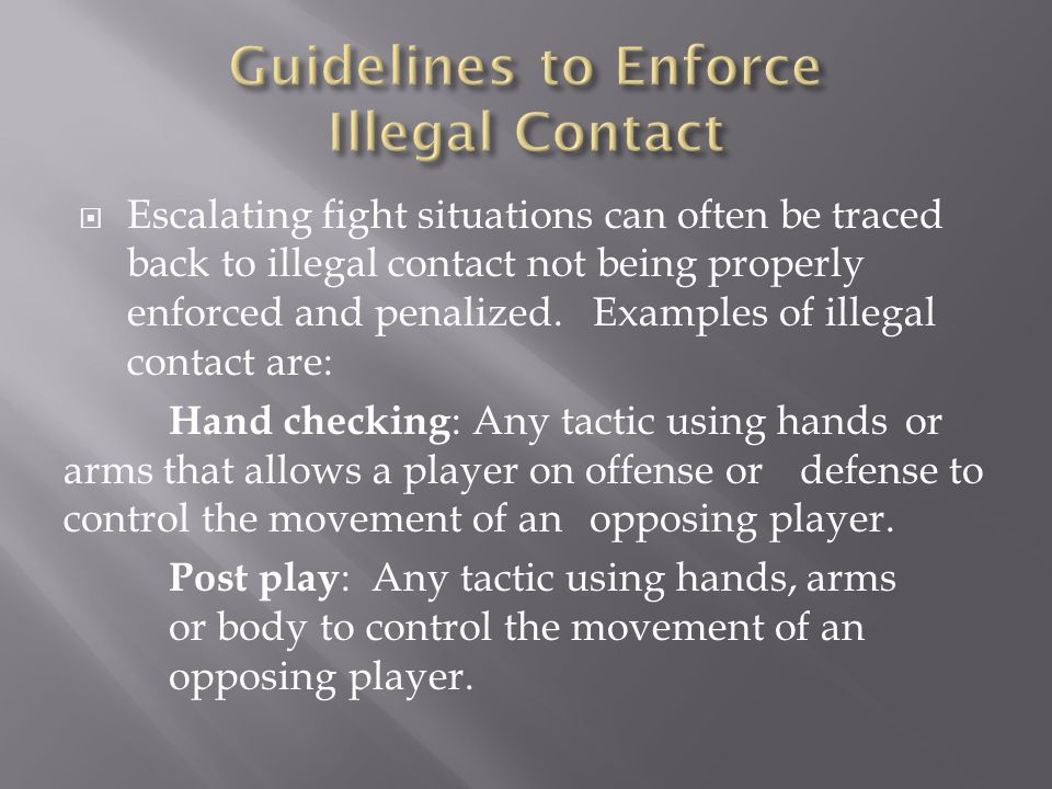 Guidelines to Enforce Illegal Contact