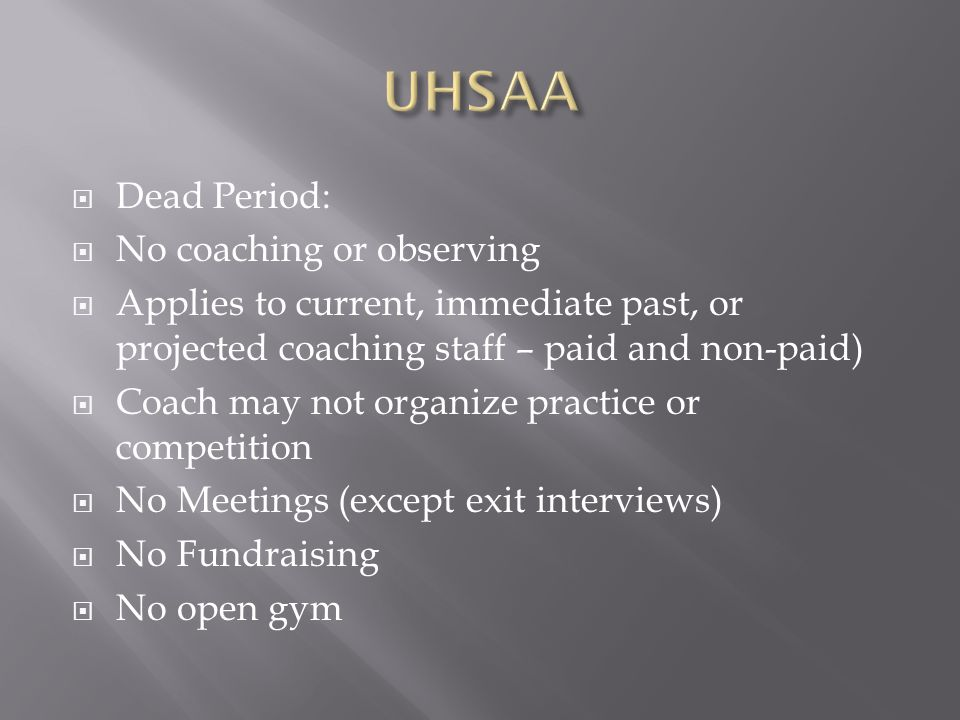 UHSAA Dead Period: No coaching or observing