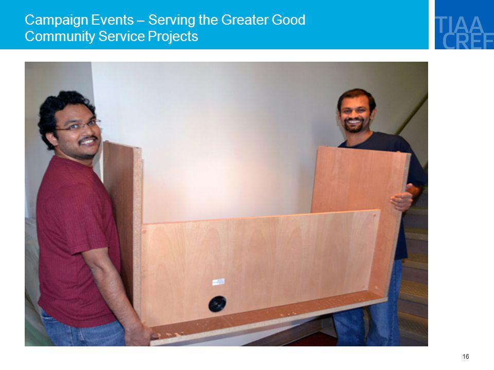 Campaign Events – Serving the Greater Good Community Service Projects