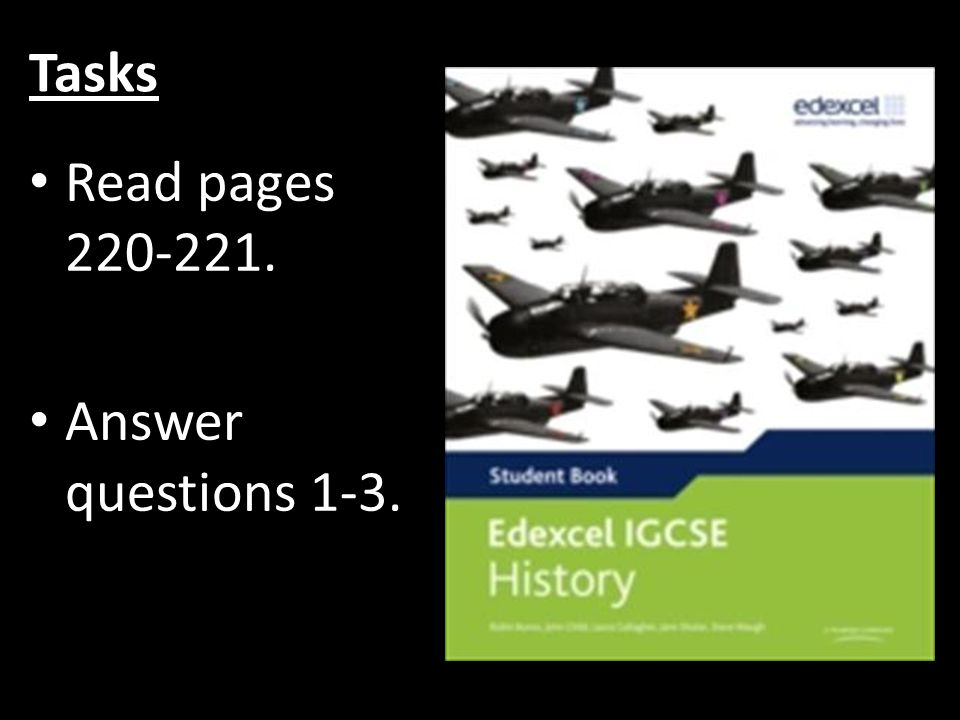 Tasks Read pages 220-221. Answer questions 1-3.