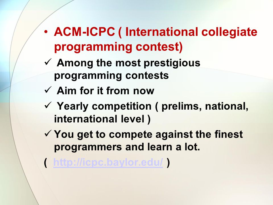 ACM-ICPC ( International collegiate programming contest)