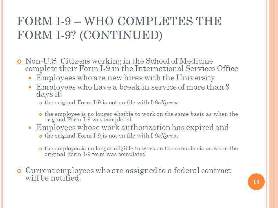 FORM I-9 – WHO COMPLETES THE FORM I-9 (CONTINUED)