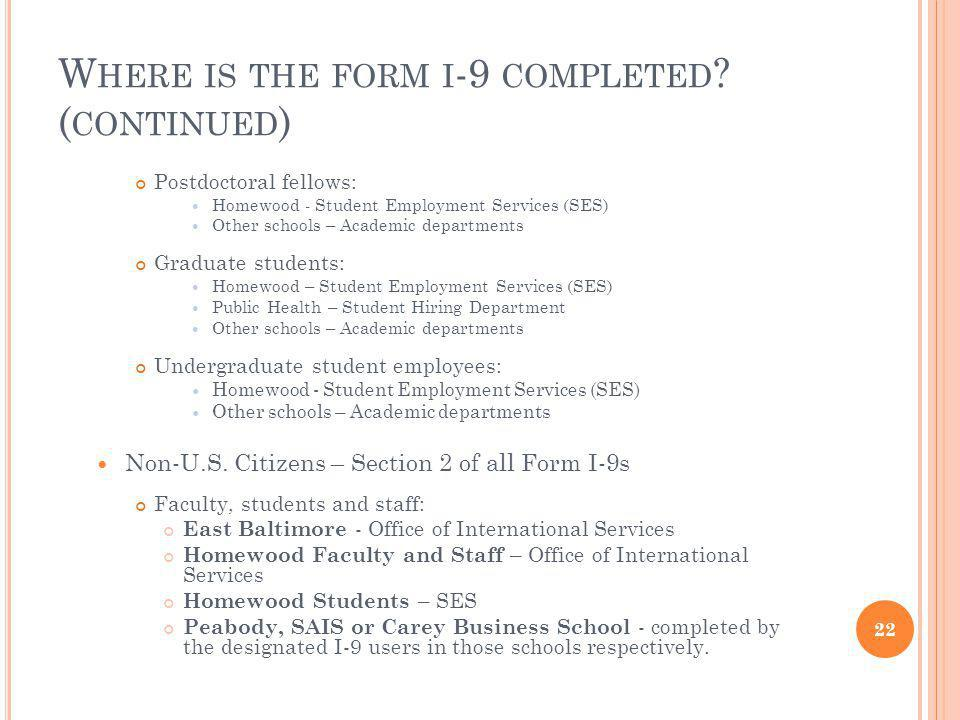 Where is the form i-9 completed (continued)