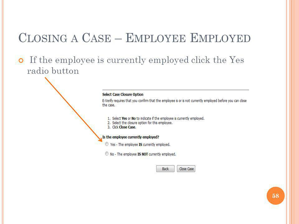 Closing a Case – Employee Employed