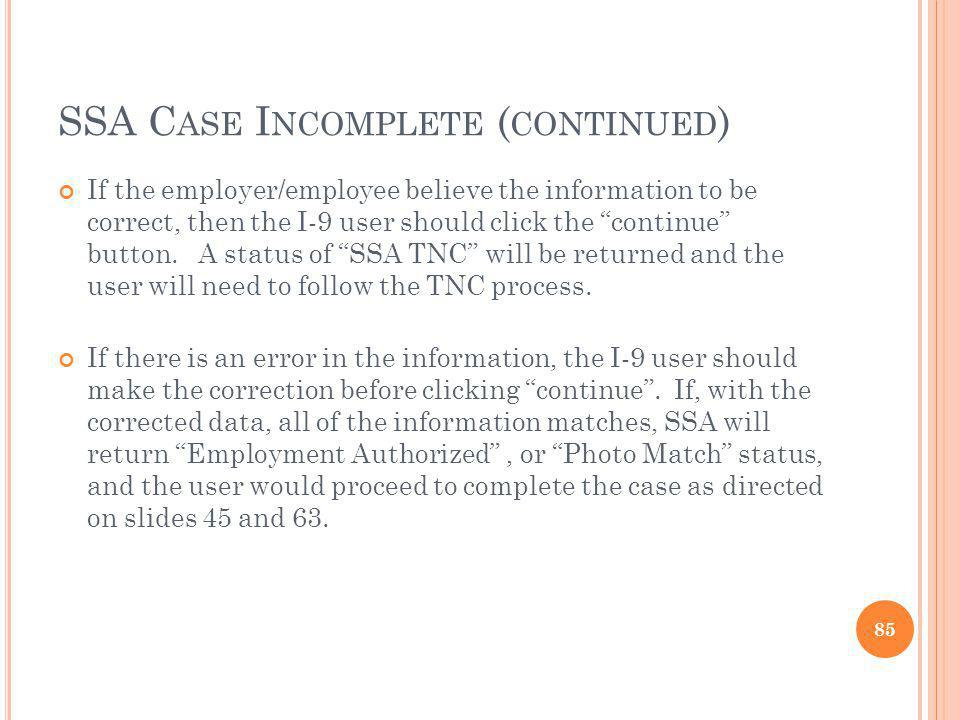 SSA Case Incomplete (continued)
