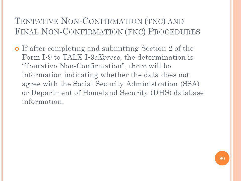 Tentative Non-Confirmation (tnc) and Final Non-Confirmation (fnc) Procedures