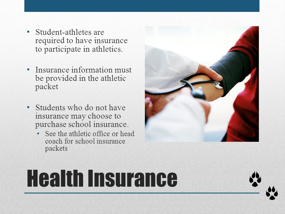 Student-athletes are required to have insurance to participate in athletics.