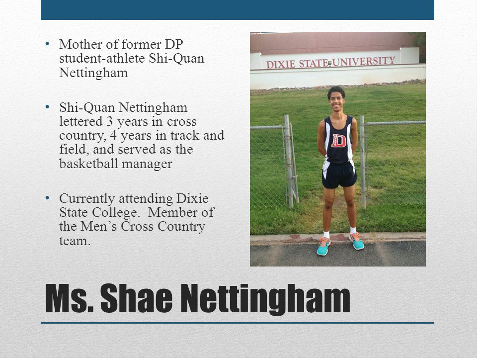 Mother of former DP student-athlete Shi-Quan Nettingham