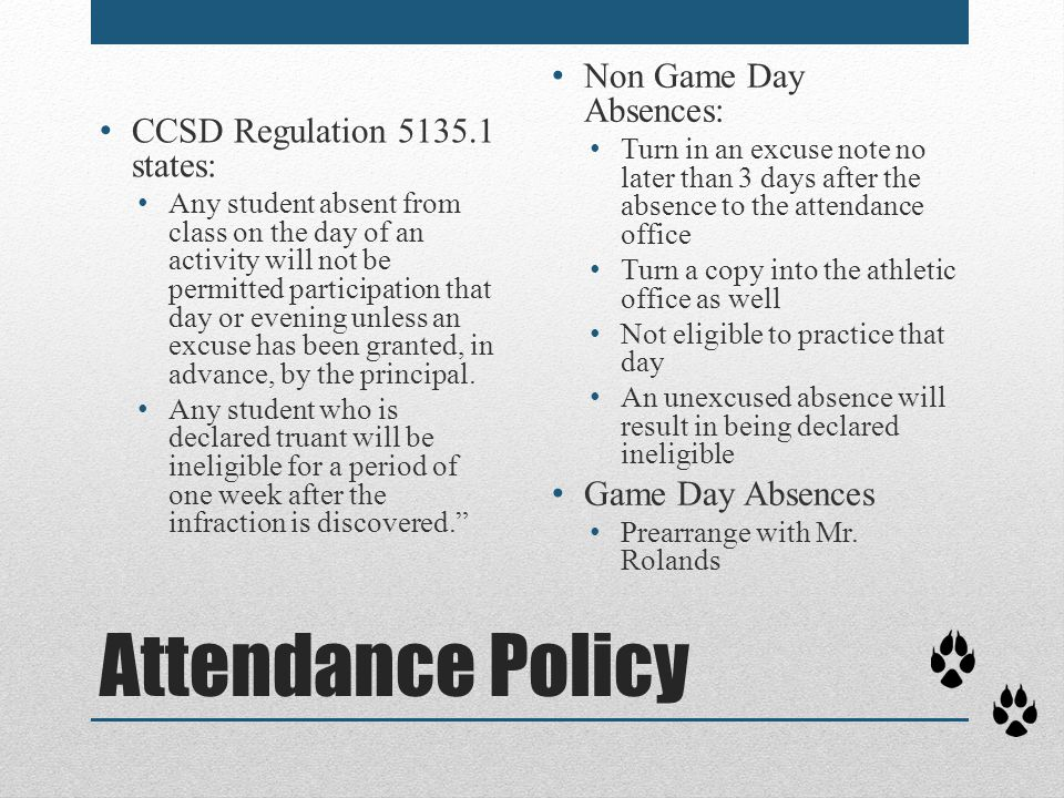 Attendance Policy Non Game Day Absences: