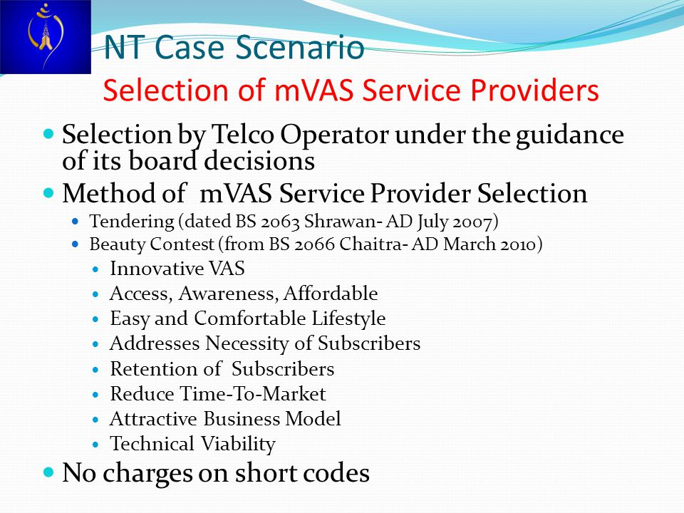 NT Case Scenario Selection of mVAS Service Providers