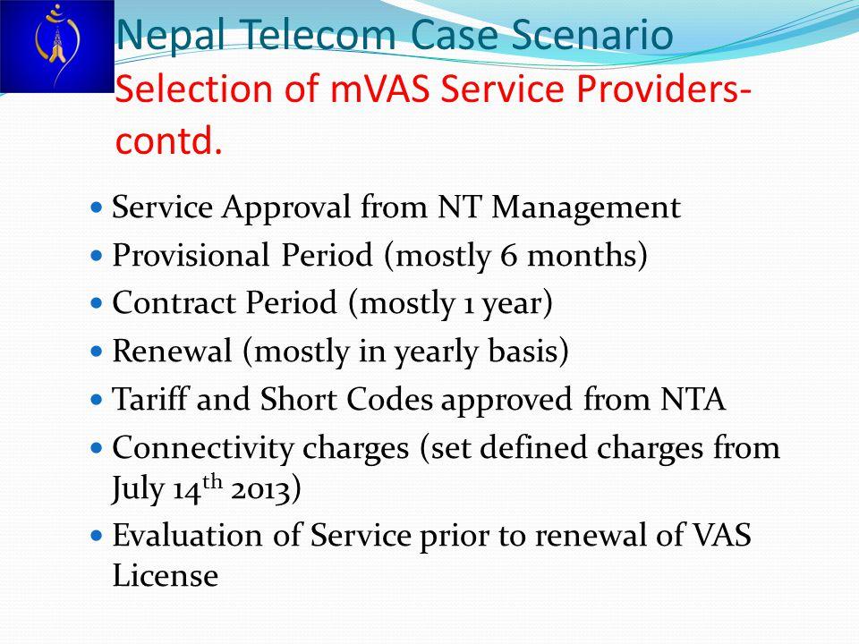 Nepal Telecom Case Scenario Selection of mVAS Service Providers- contd.