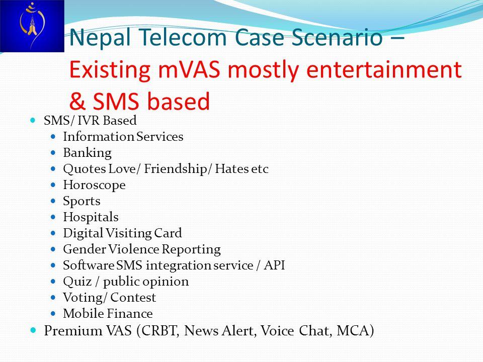 Nepal Telecom Case Scenario – Existing mVAS mostly entertainment & SMS based