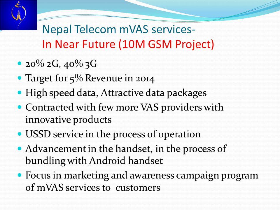 Nepal Telecom mVAS services- In Near Future (10M GSM Project)
