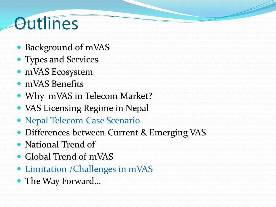 Outlines Background of mVAS Types and Services mVAS Ecosystem