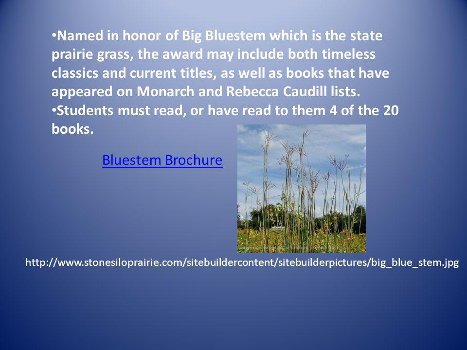 Students must read, or have read to them 4 of the 20 books.