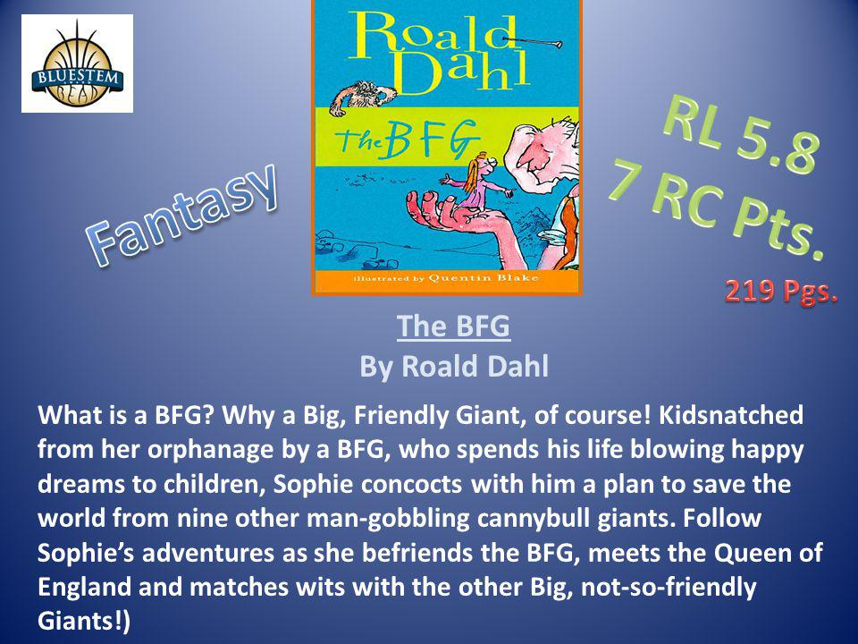 RL 5.8 7 RC Pts. Fantasy 219 Pgs. The BFG By Roald Dahl