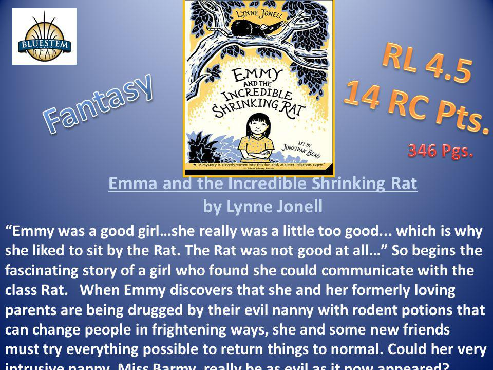 Emma and the Incredible Shrinking Rat