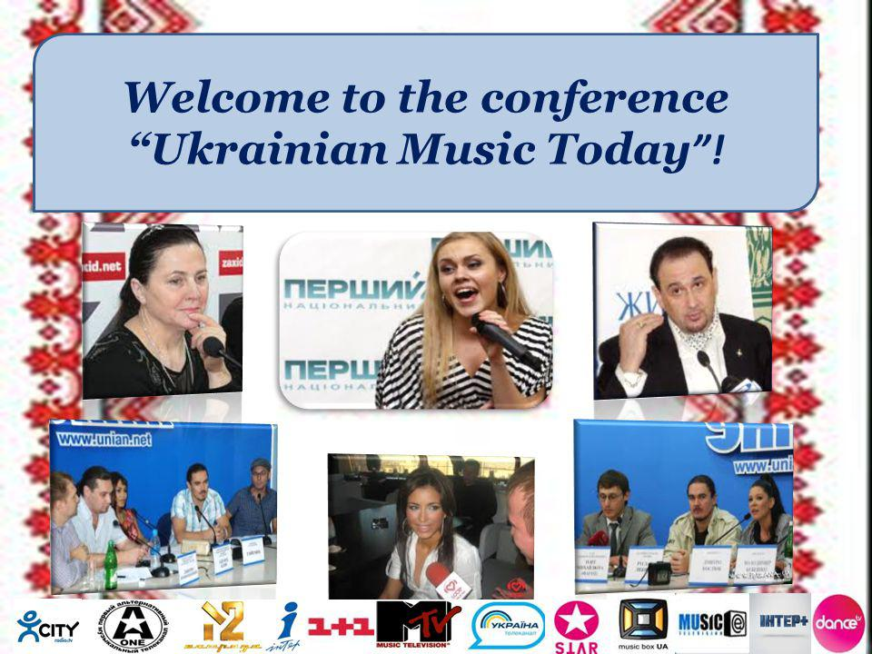 Welcome to the conference Ukrainian Music Today !