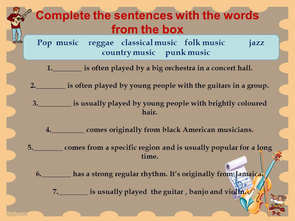 Complete the sentences with the words from the box