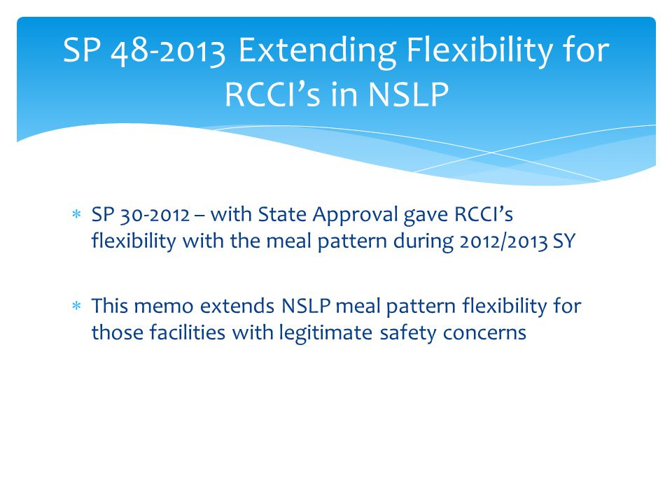 SP 48-2013 Extending Flexibility for RCCI's in NSLP