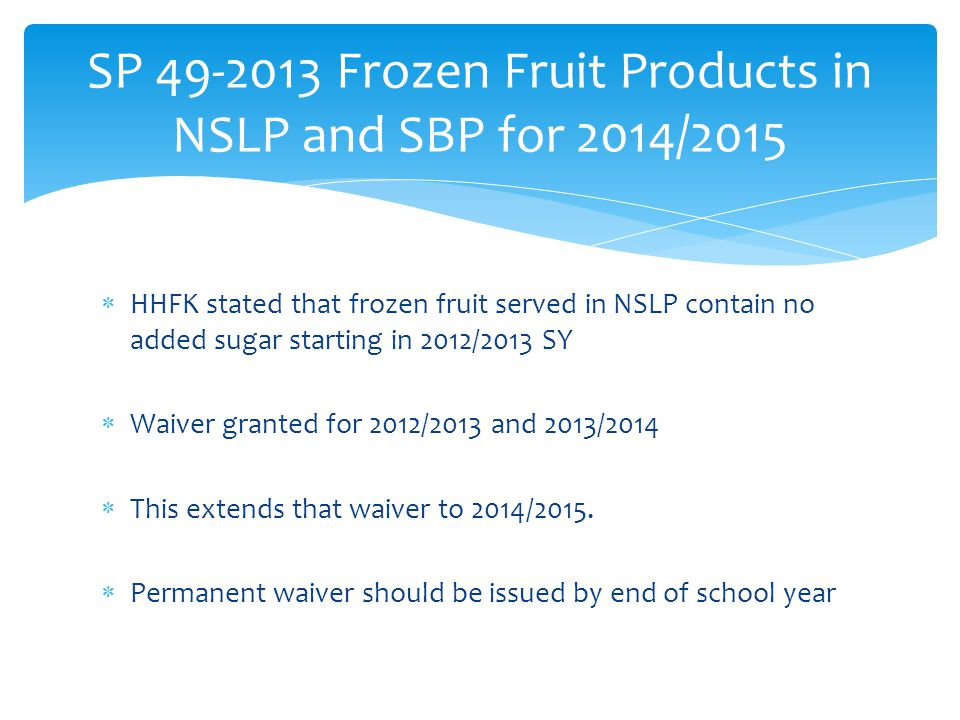 SP 49-2013 Frozen Fruit Products in NSLP and SBP for 2014/2015