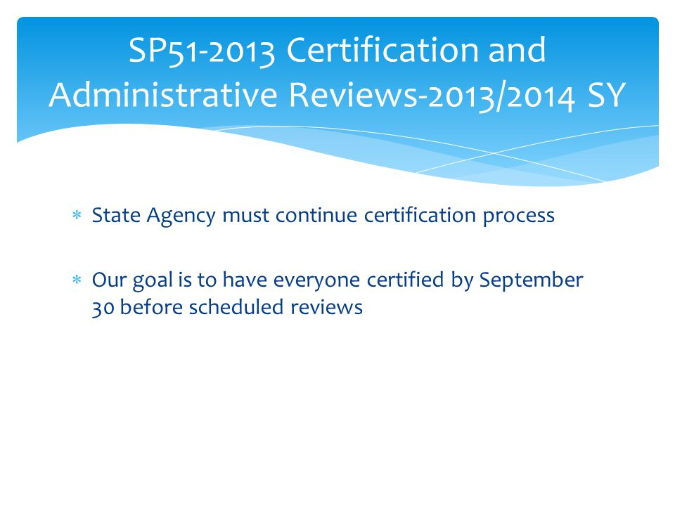 SP51-2013 Certification and Administrative Reviews-2013/2014 SY