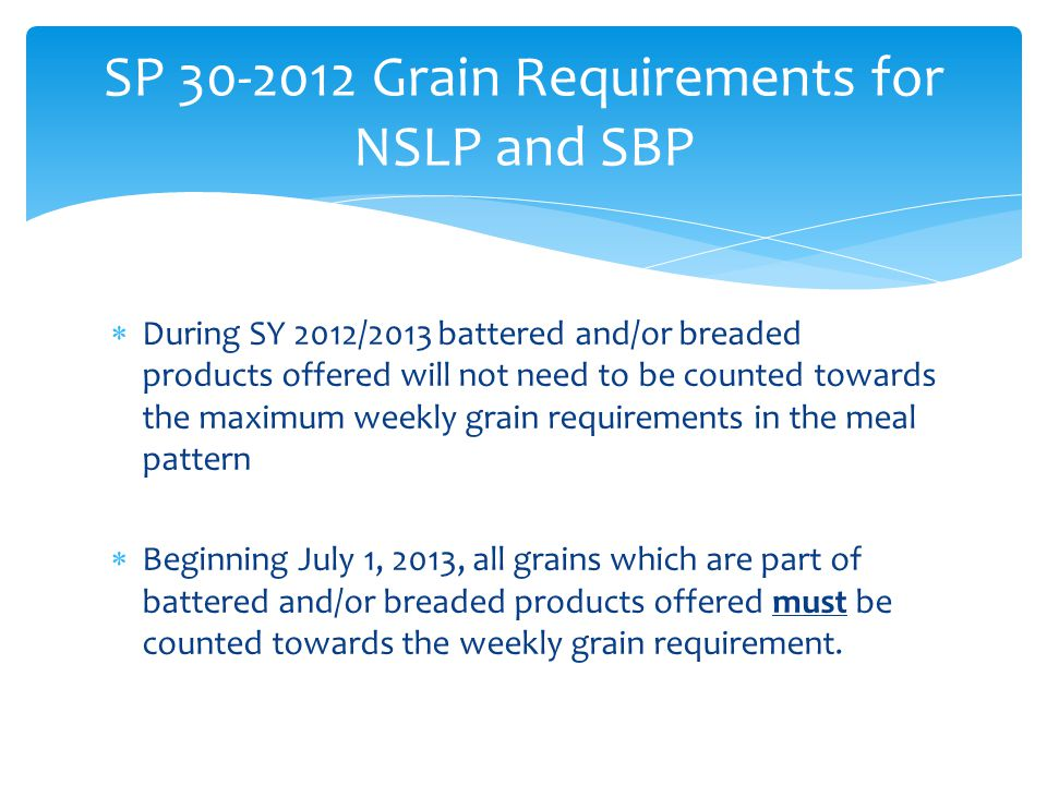 SP 30-2012 Grain Requirements for NSLP and SBP