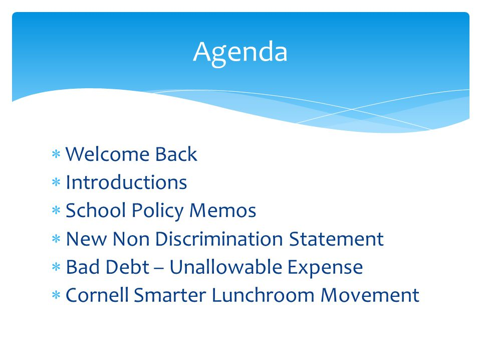 Agenda Welcome Back Introductions School Policy Memos