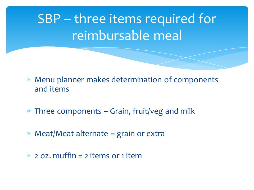 SBP – three items required for reimbursable meal