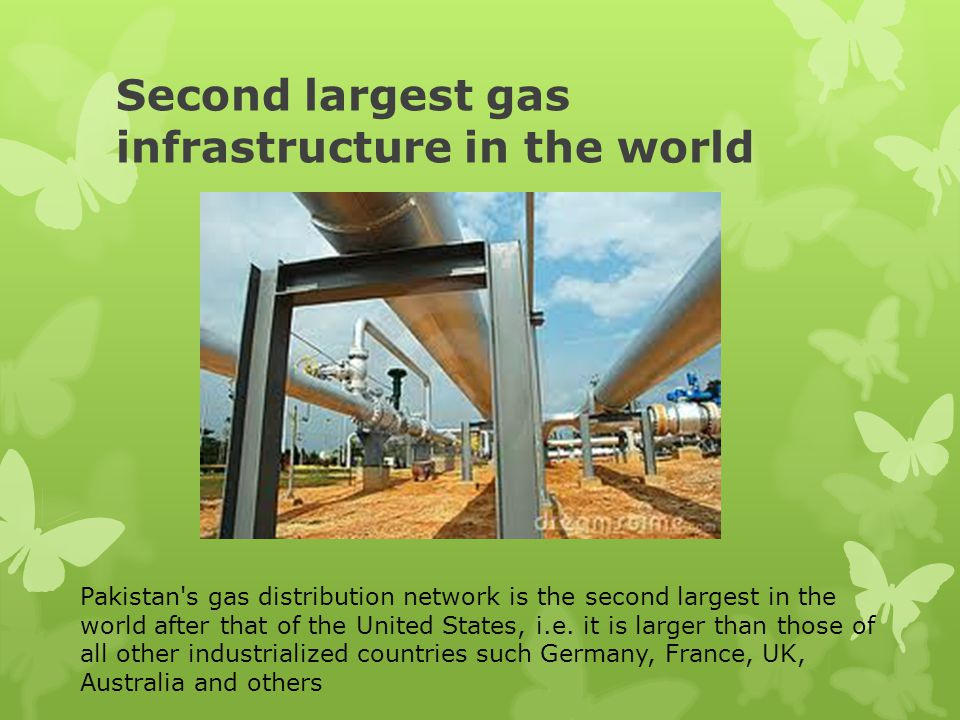 Second largest gas infrastructure in the world