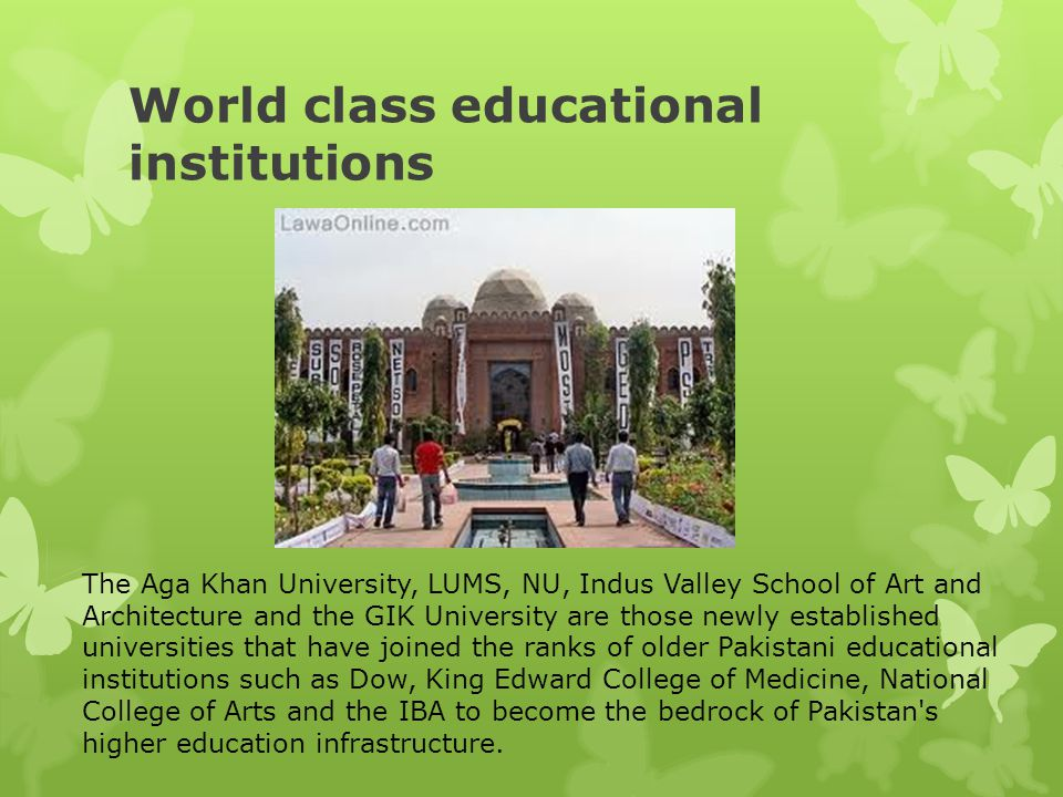 World class educational institutions