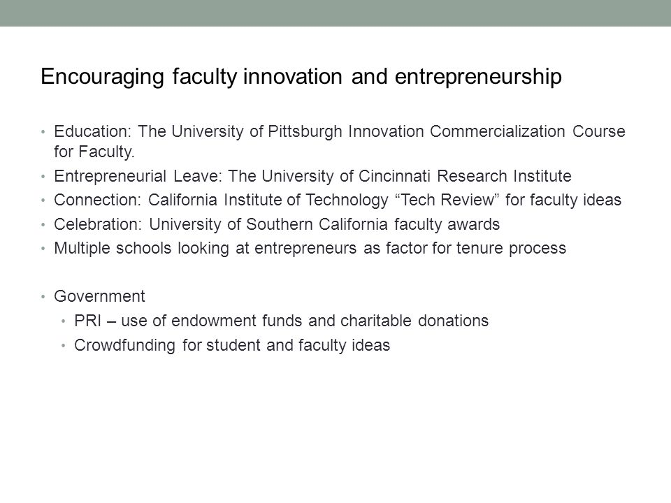 Encouraging faculty innovation and entrepreneurship